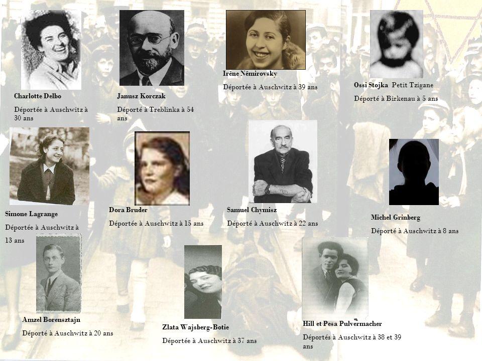 Irène NémirovskyDéportée à Auschwitz à 39 ans. Ossi Stojka Petit Tzigane. Déporté à Birkenau à 5 ans.