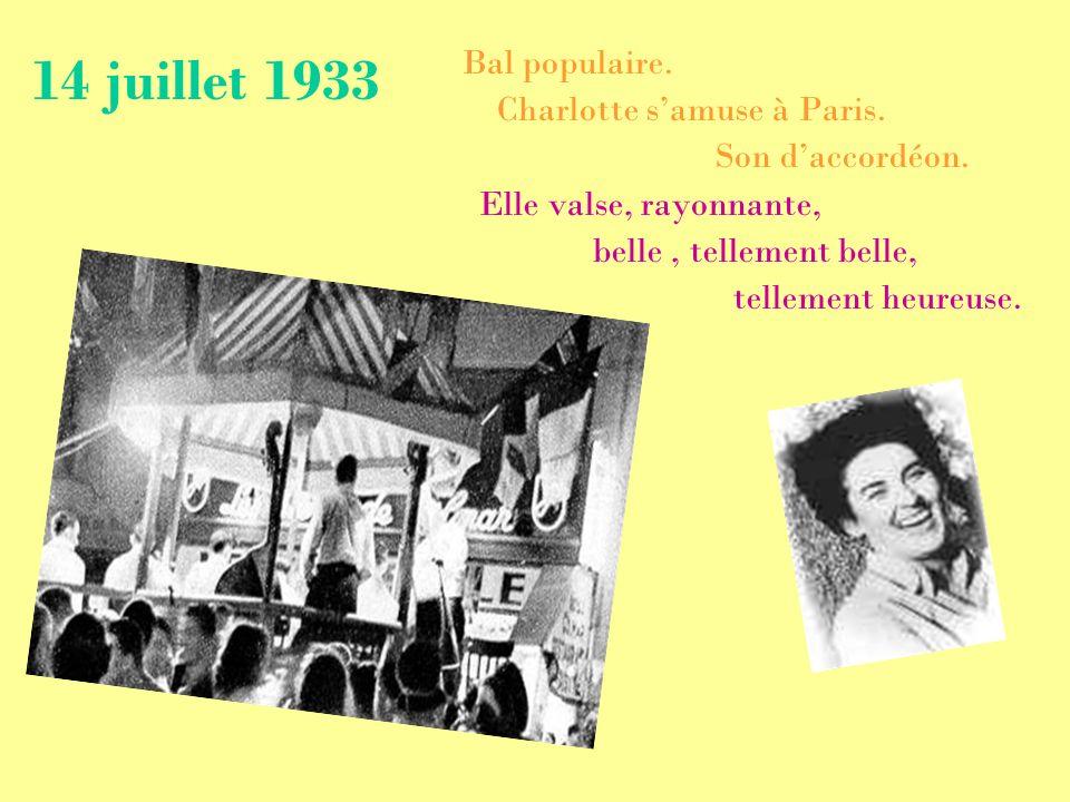 14 juillet 1933 Bal populaire. Charlotte s'amuse à Paris.
