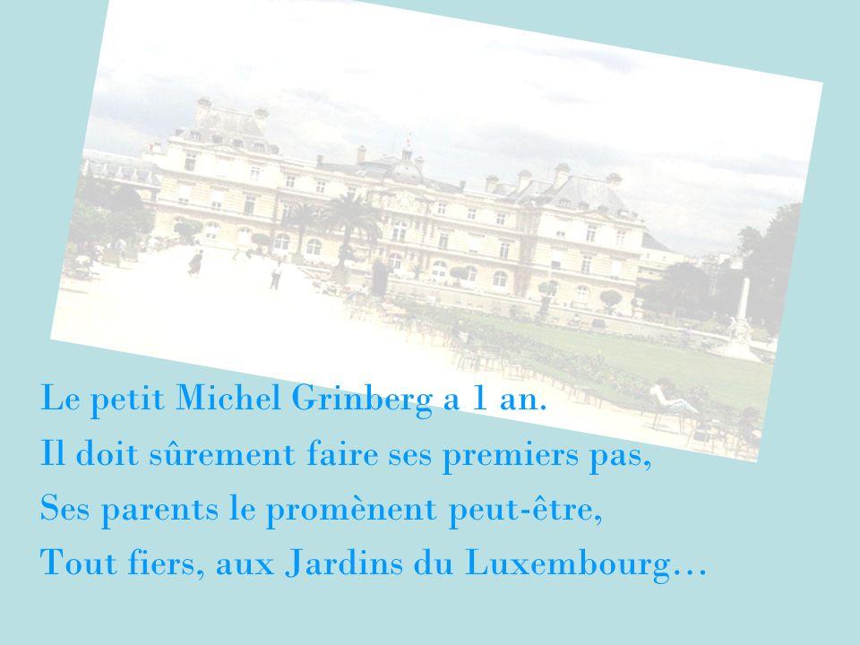 Le petit Michel Grinberg a 1 an.