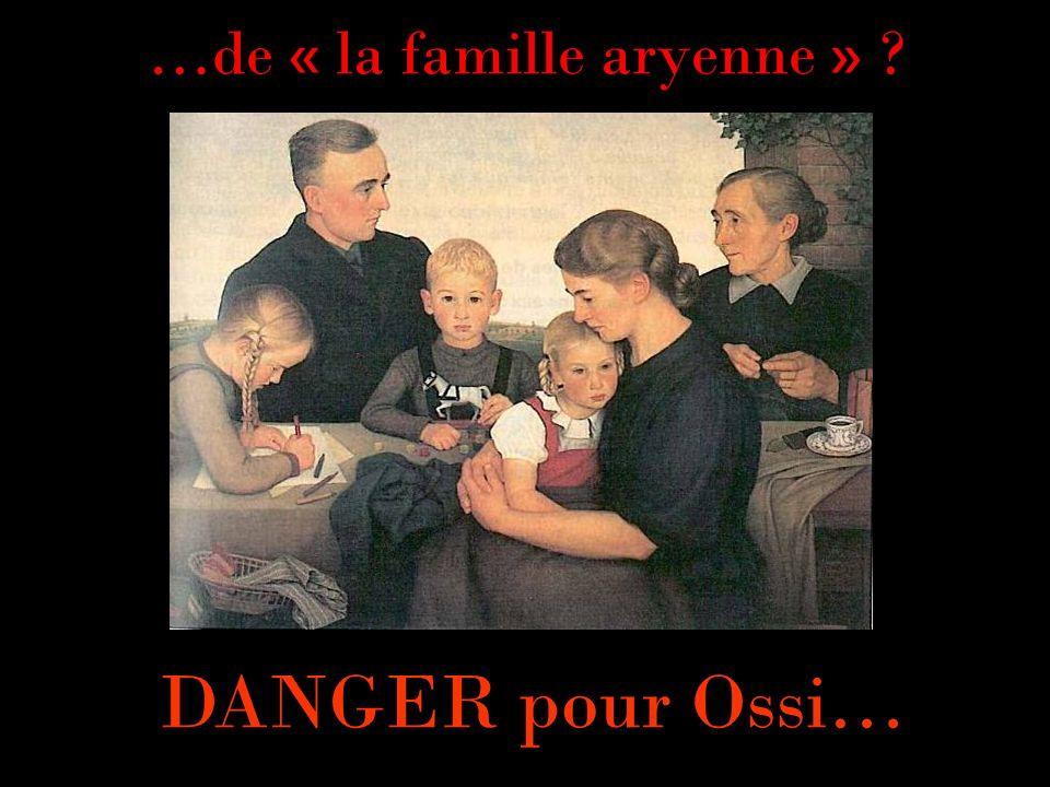 …de « la famille aryenne »
