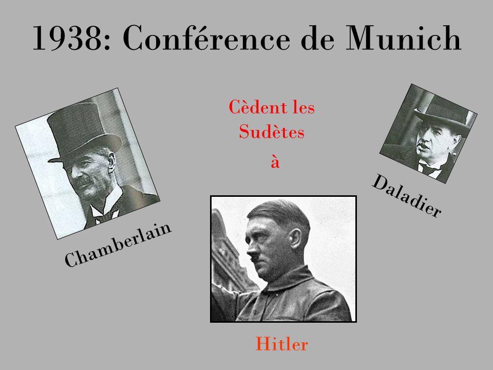 1938: Conférence de Munich Cèdent les Sudètes à Daladier Chamberlain