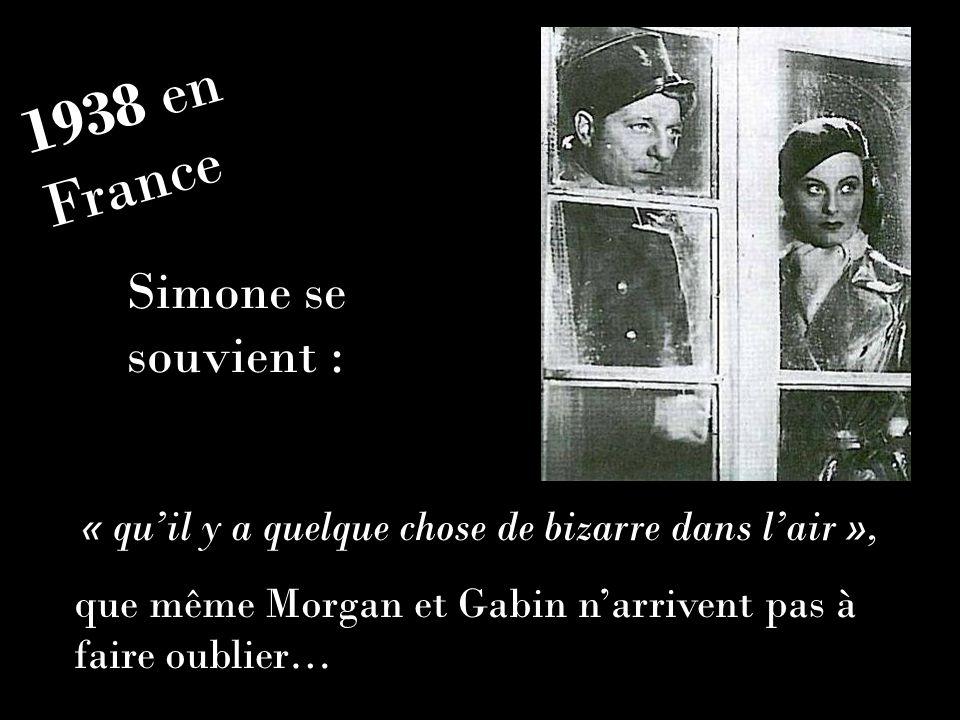 1938 en France Simone se souvient :