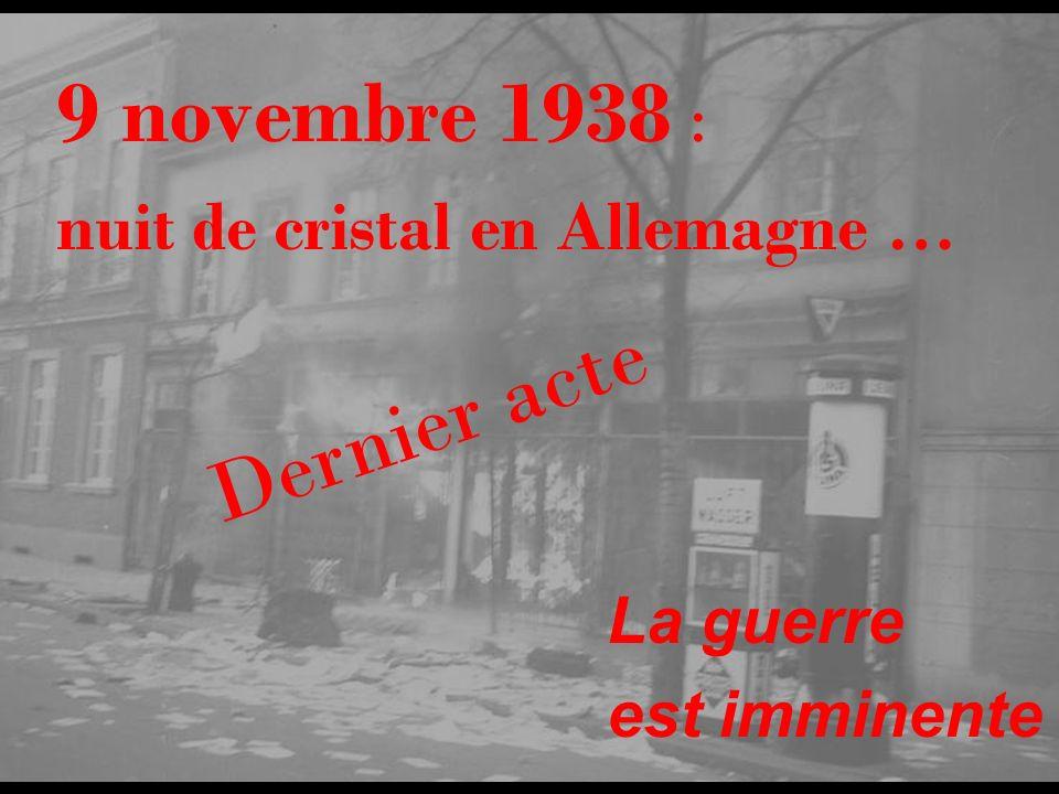 9 novembre 1938 : Dernier acte nuit de cristal en Allemagne …