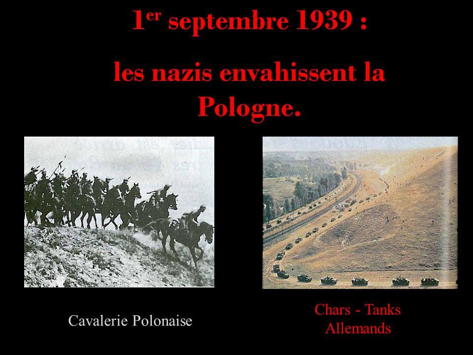 les nazis envahissent la Pologne.