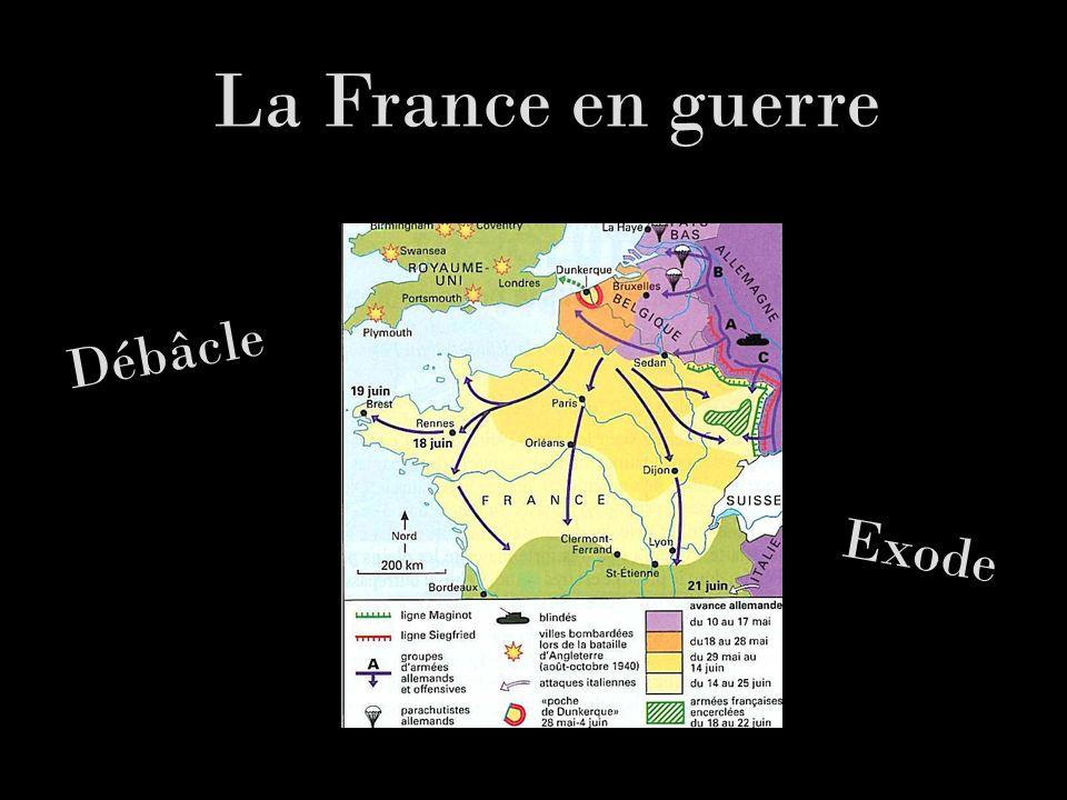 La France en guerre Débâcle Exode