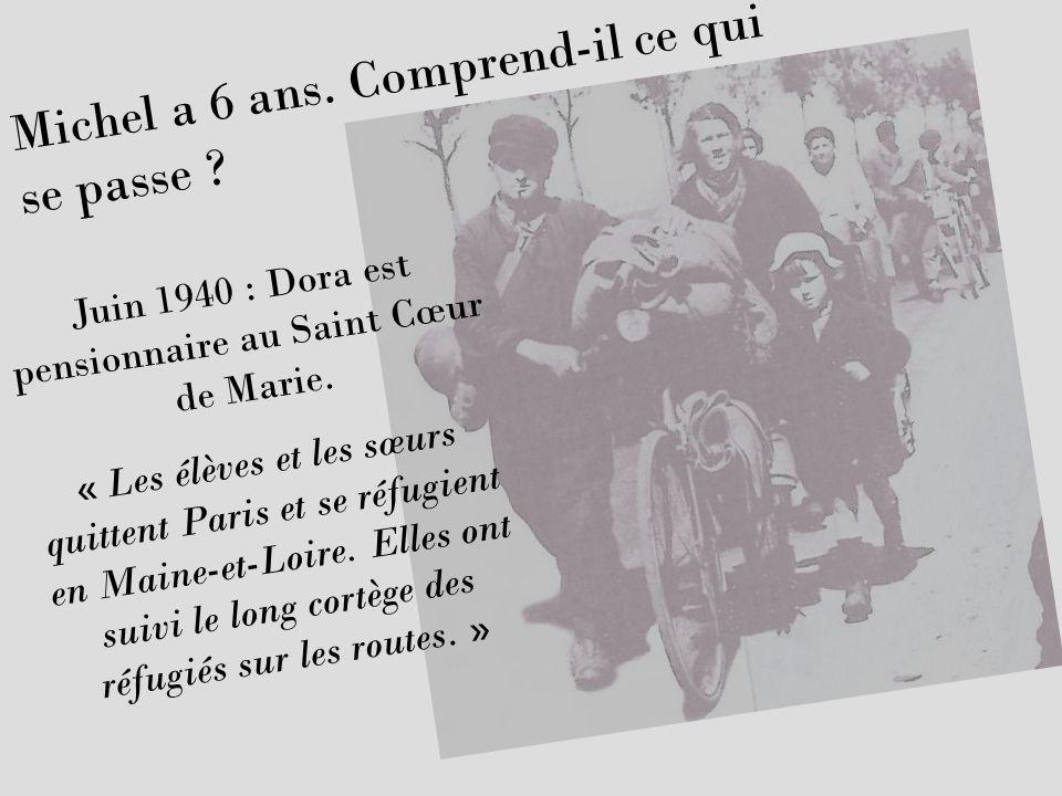 Juin 1940 : Dora est pensionnaire au Saint Cœur de Marie.