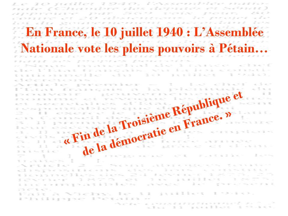 « Fin de la Troisième République et de la démocratie en France. »