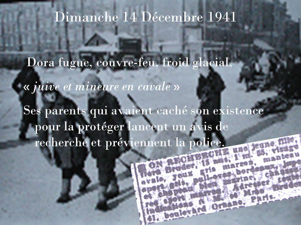 Dimanche 14 Décembre 1941 Dora fugue, couvre-feu, froid glacial,