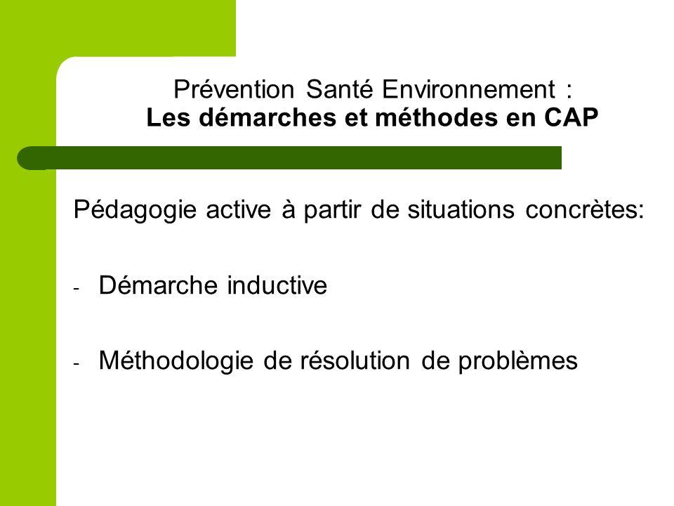 Prévention Santé Environnement : Les démarches et méthodes en CAP
