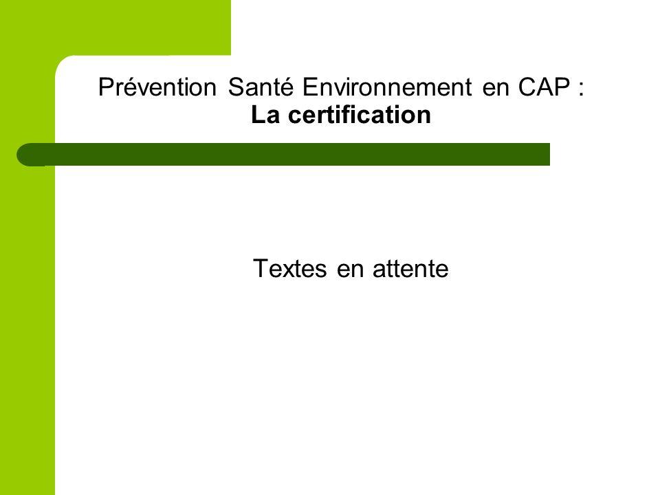 Prévention Santé Environnement en CAP : La certification
