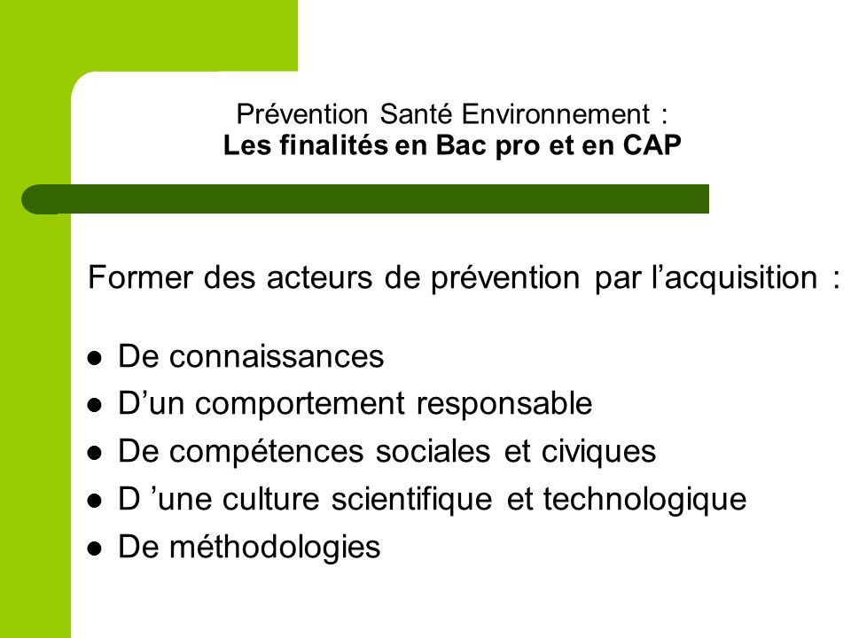 Prévention Santé Environnement : Les finalités en Bac pro et en CAP