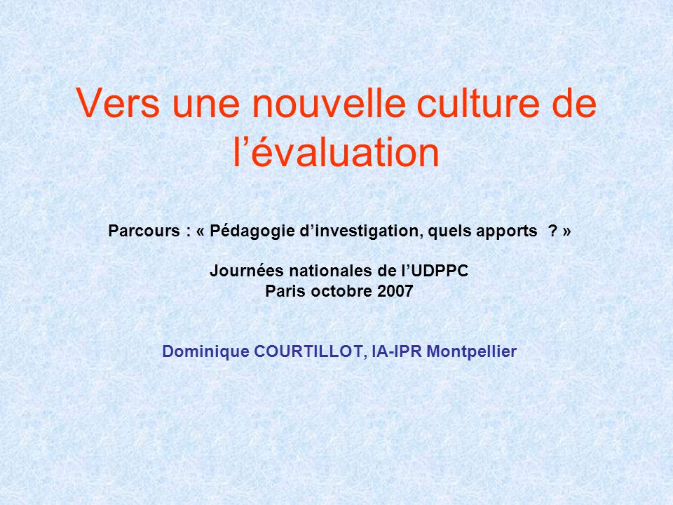 Vers une nouvelle culture de l'évaluation