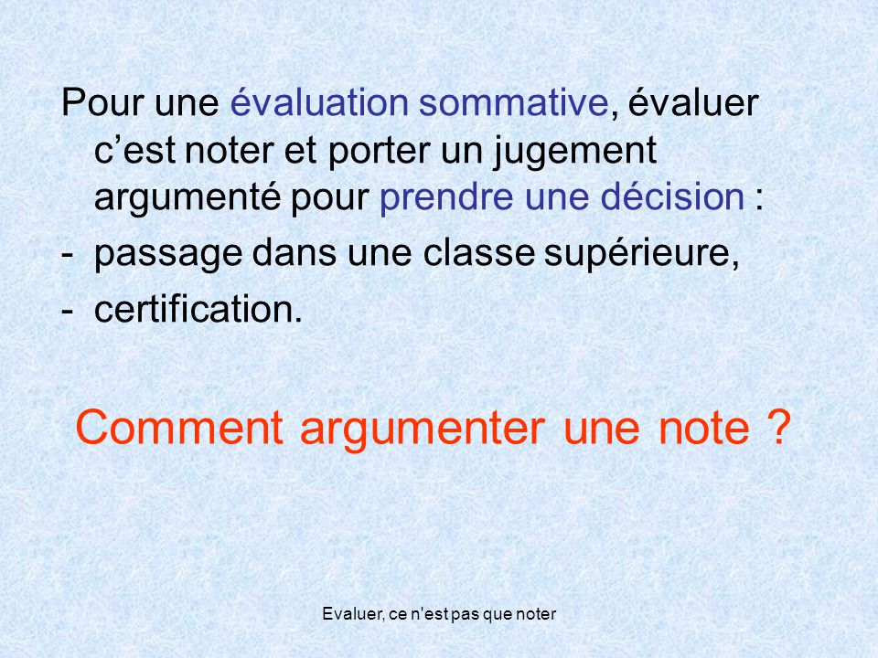Comment argumenter une note