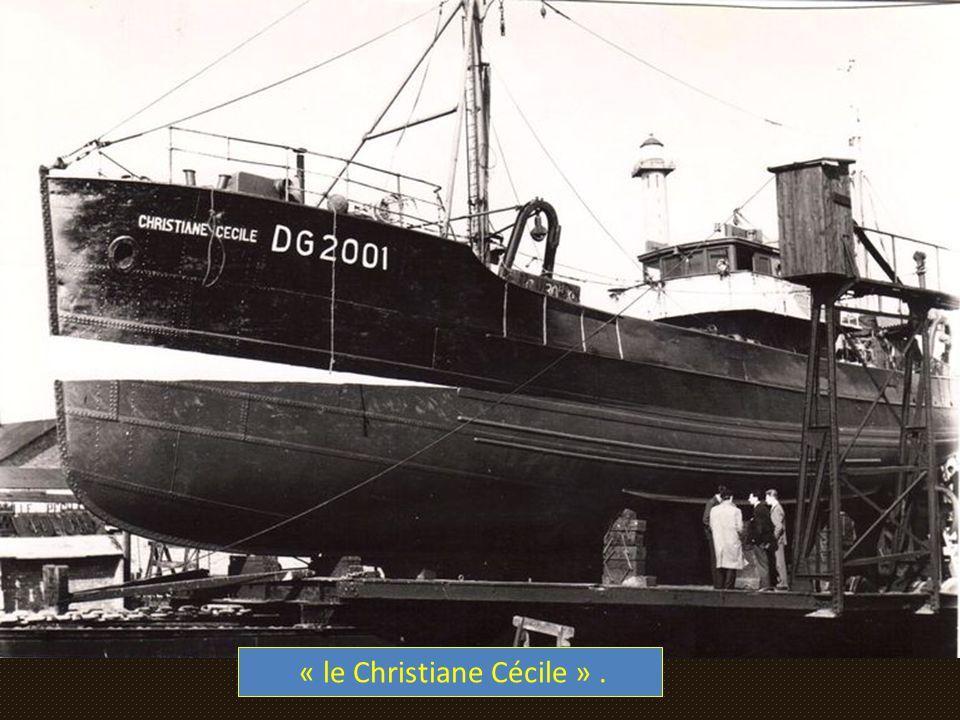 « le Christiane Cécile » .