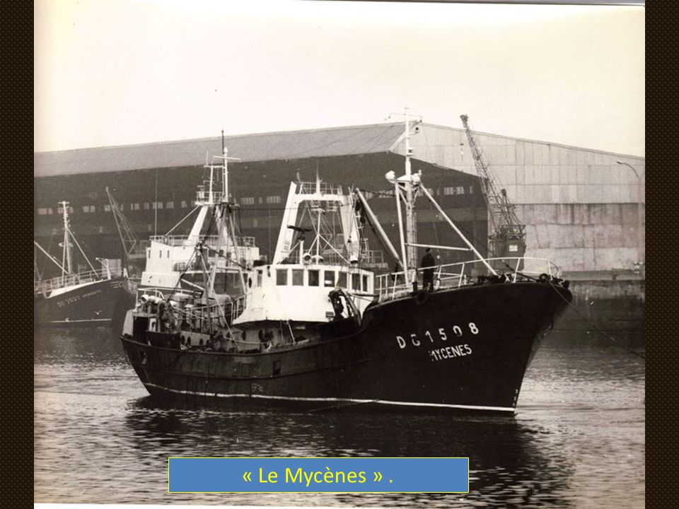 « Le Mycènes » .
