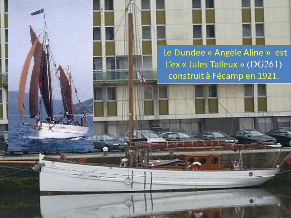 Le Dundee « Angèle Aline » est