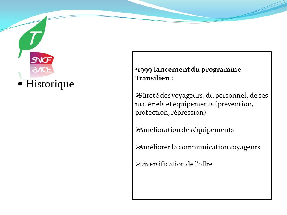Historique 1999 lancement du programme Transilien :