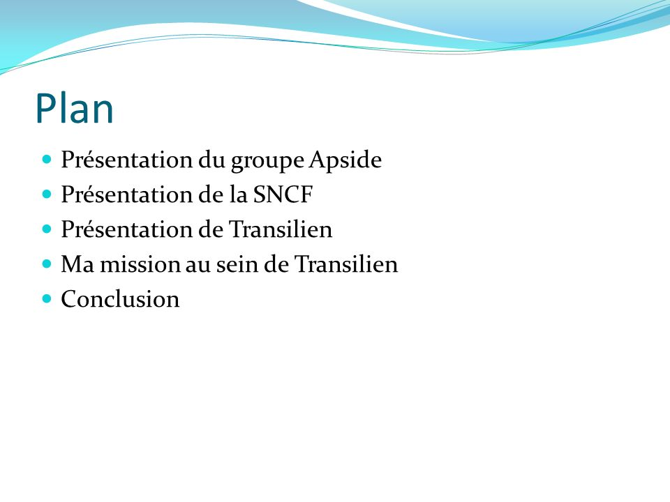 Plan Présentation du groupe Apside Présentation de la SNCF