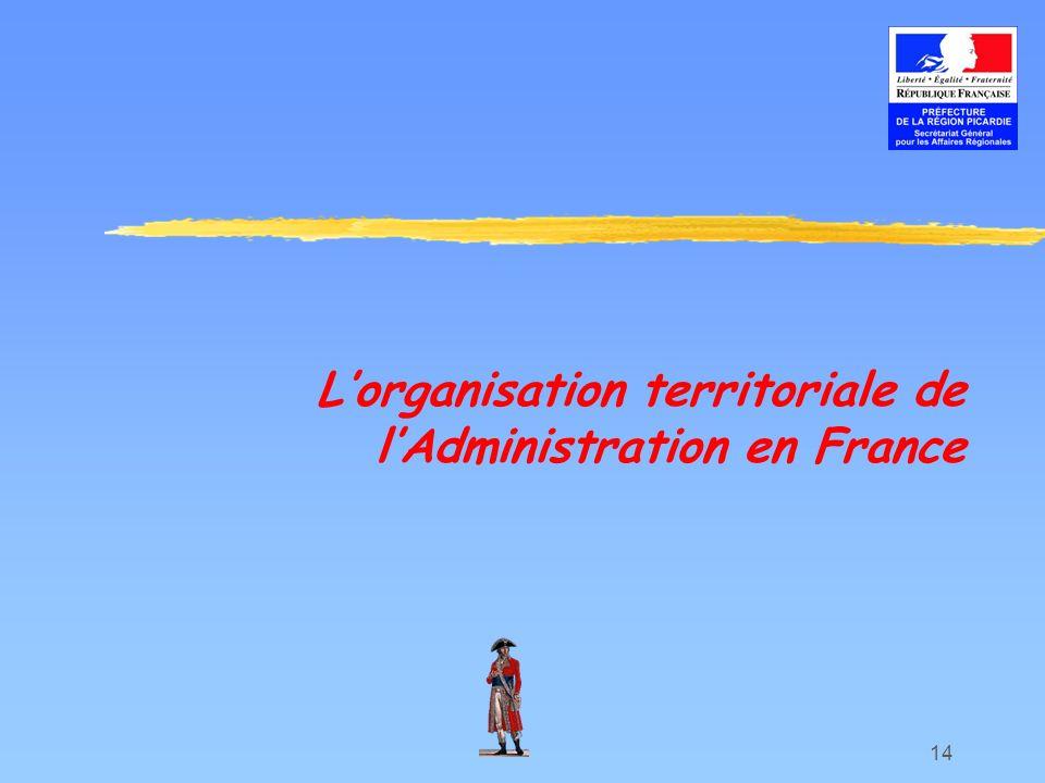 L'organisation territoriale de l'Administration en France