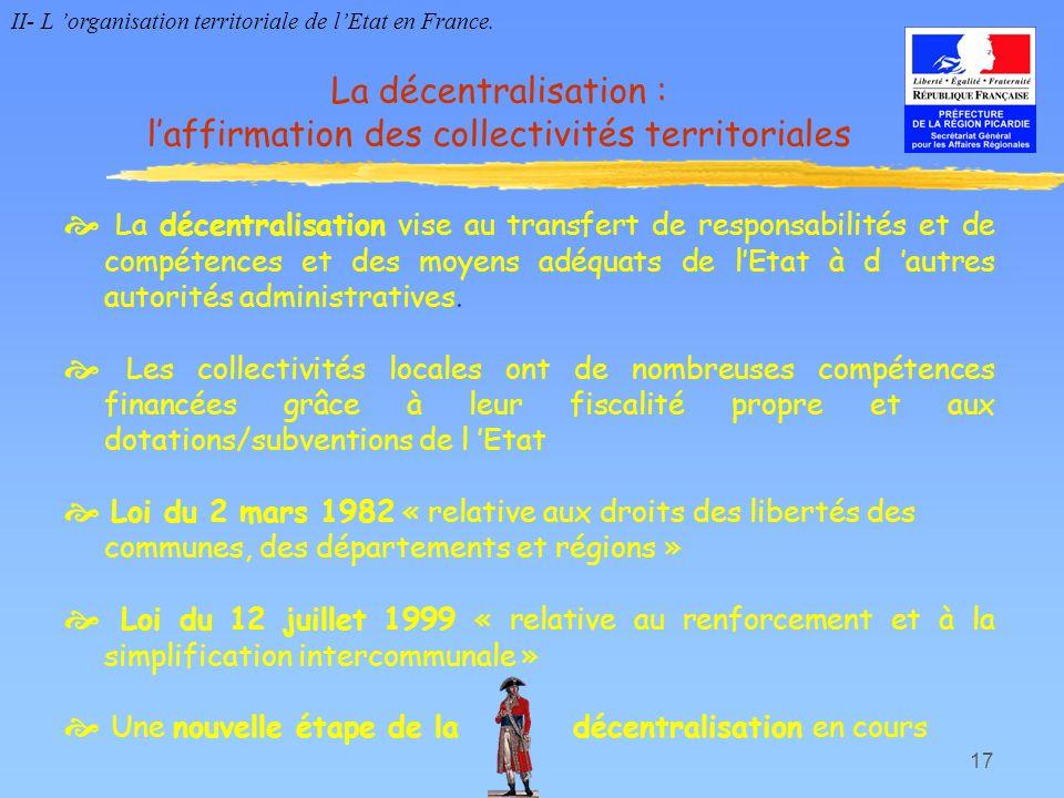 La décentralisation : l'affirmation des collectivités territoriales