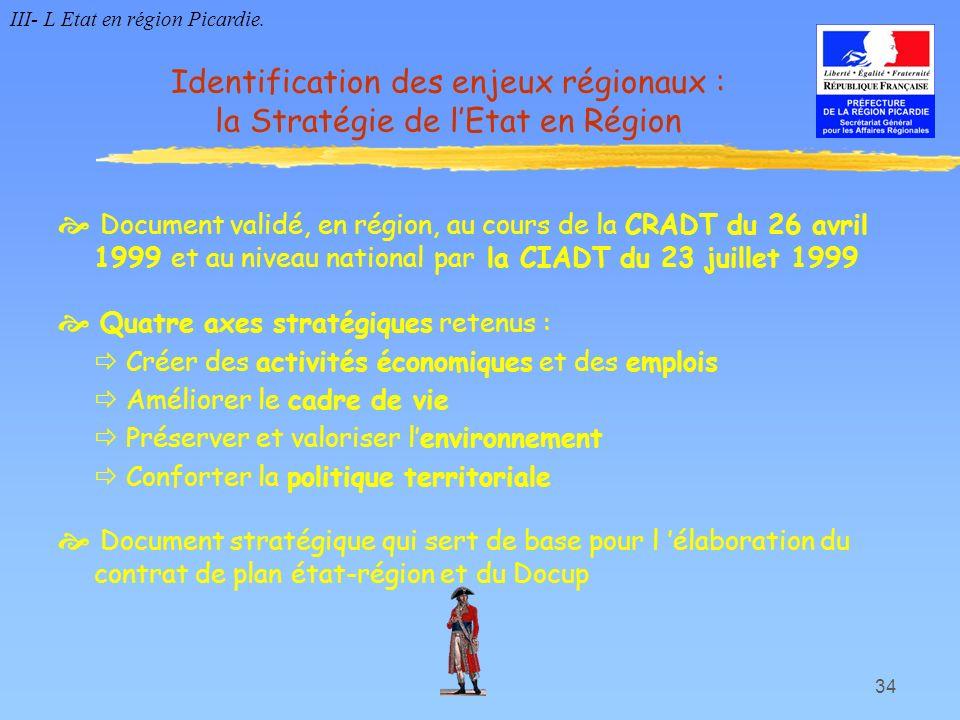 Identification des enjeux régionaux : la Stratégie de l'Etat en Région