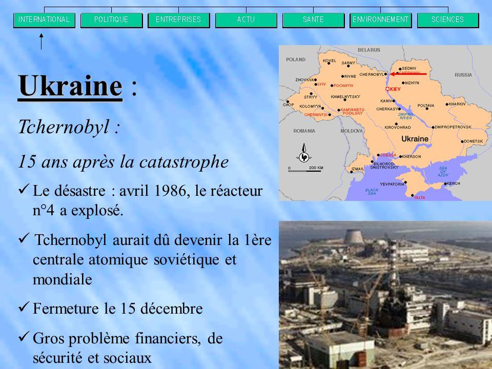 Ukraine : Tchernobyl : 15 ans après la catastrophe