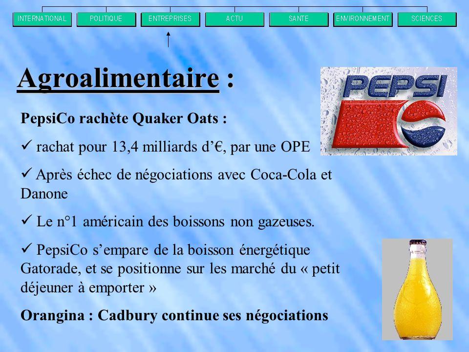 Agroalimentaire : PepsiCo rachète Quaker Oats :