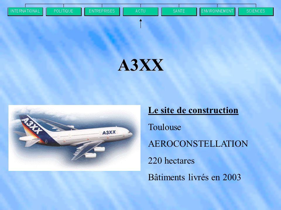 A3XX Le site de construction Toulouse AEROCONSTELLATION 220 hectares