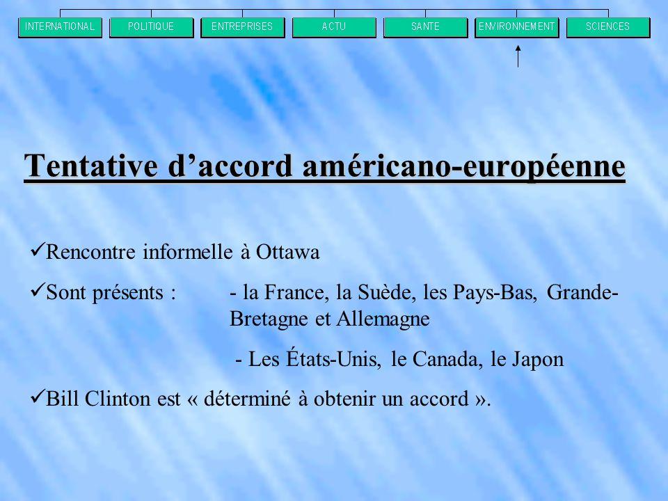 Tentative d'accord américano-européenne