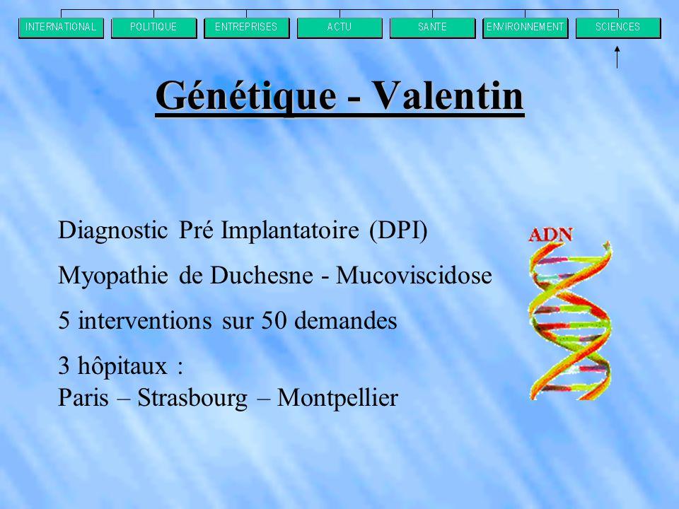 Génétique - Valentin Diagnostic Pré Implantatoire (DPI)