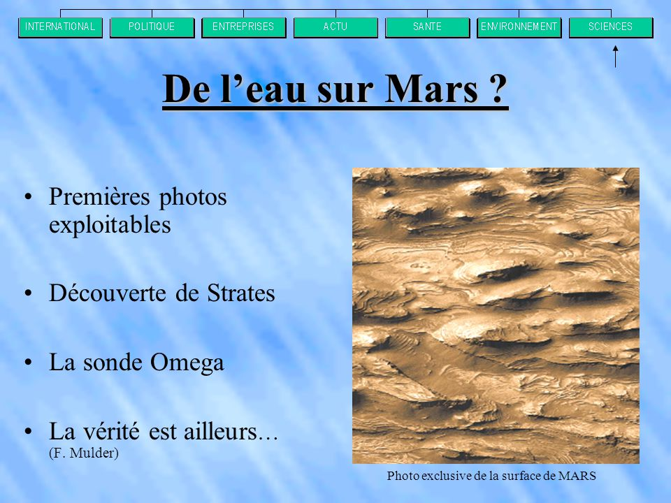 De l'eau sur Mars Premières photos exploitables