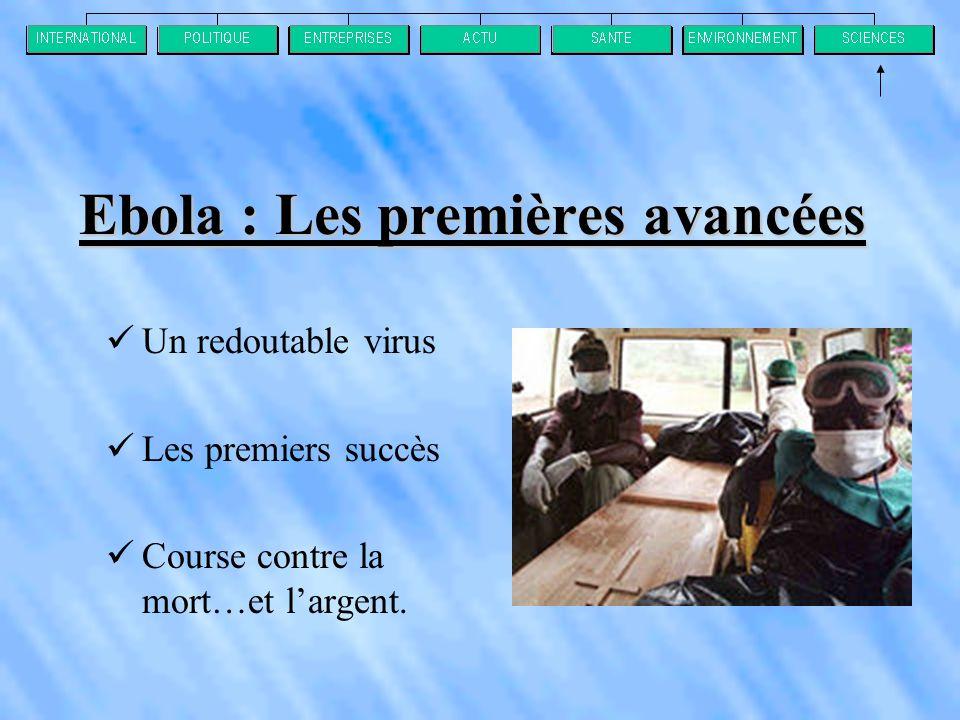 Ebola : Les premières avancées