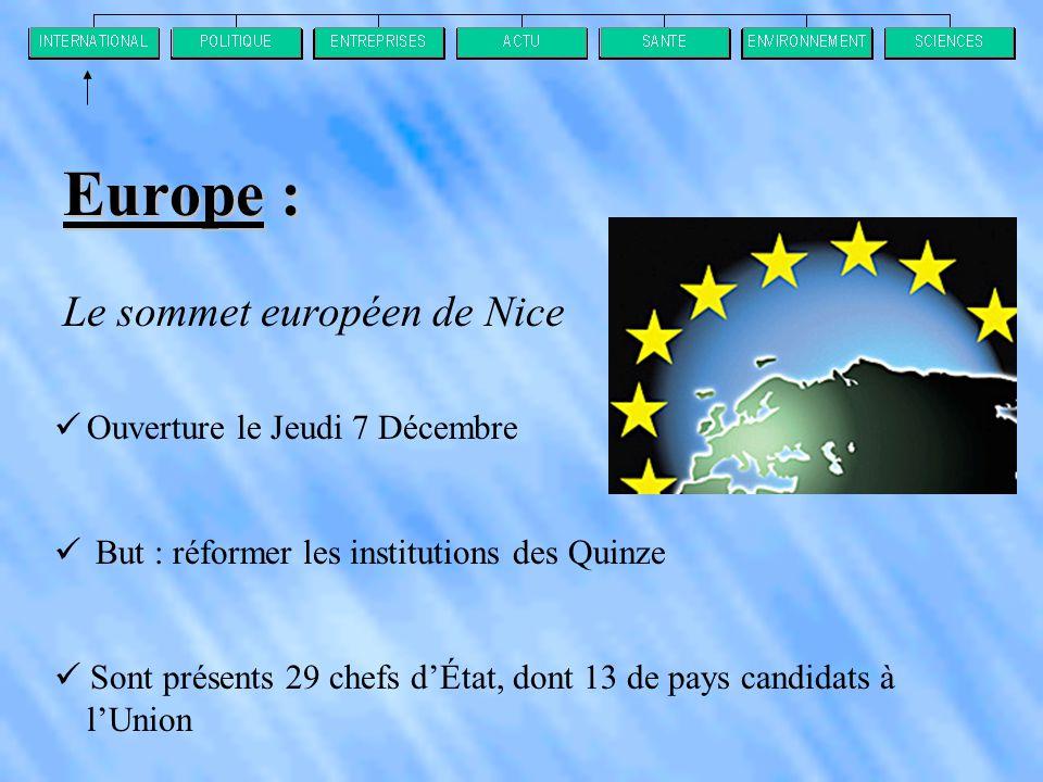 Europe : Le sommet européen de Nice Ouverture le Jeudi 7 Décembre