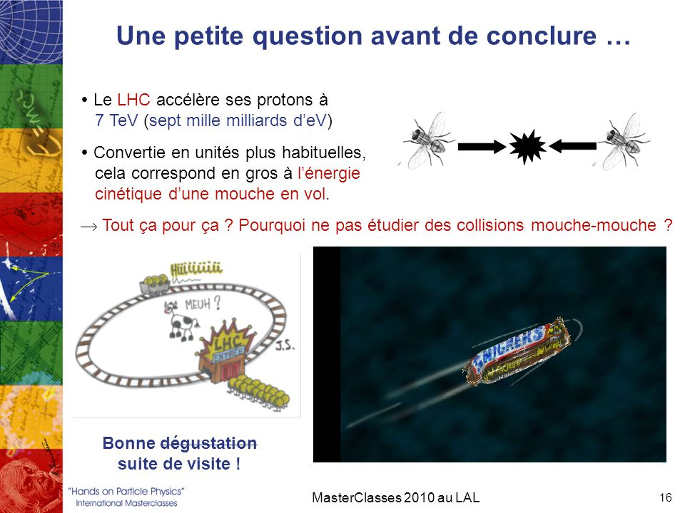 Une petite question avant de conclure …