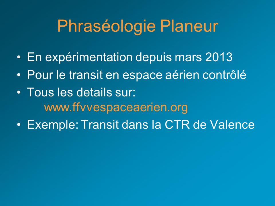 Phraséologie Planeur En expérimentation depuis mars 2013