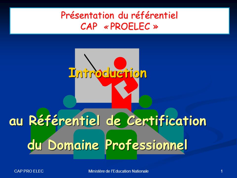 Présentation du référentiel CAP « PROELEC »