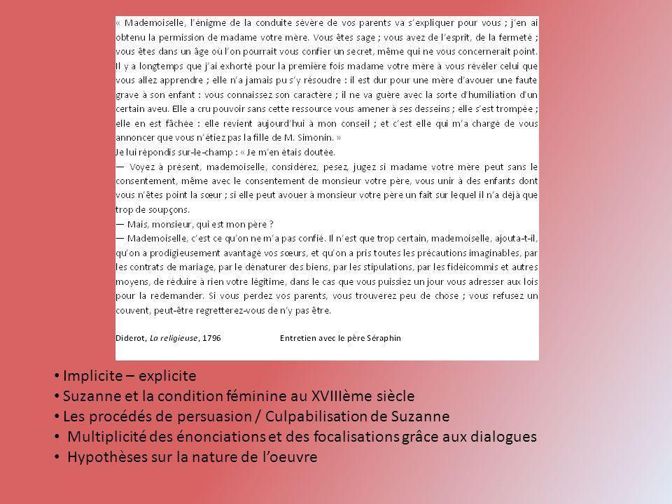 Implicite – explicite Suzanne et la condition féminine au XVIIIème siècle. Les procédés de persuasion / Culpabilisation de Suzanne.