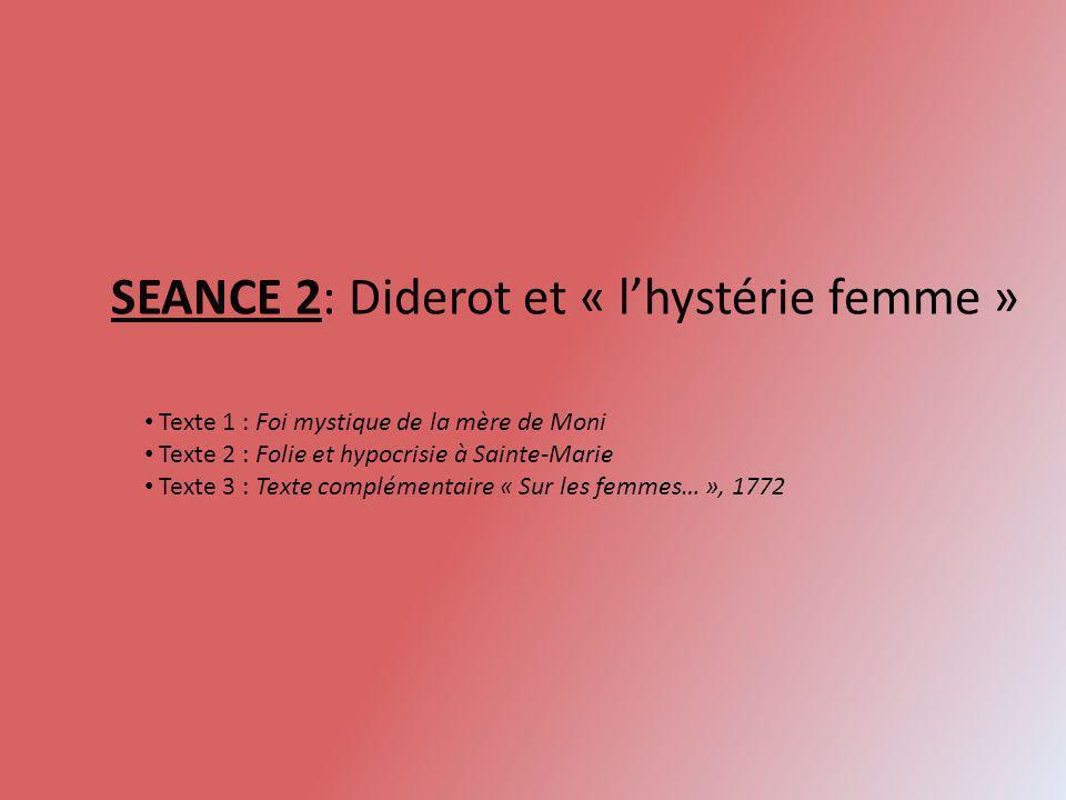 SEANCE 2: Diderot et « l'hystérie femme »