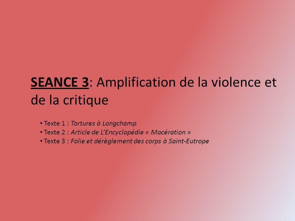 SEANCE 3: Amplification de la violence et de la critique