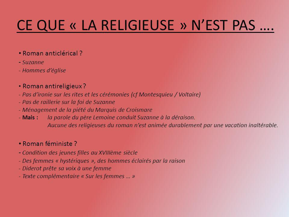CE QUE « LA RELIGIEUSE » N'EST PAS ….