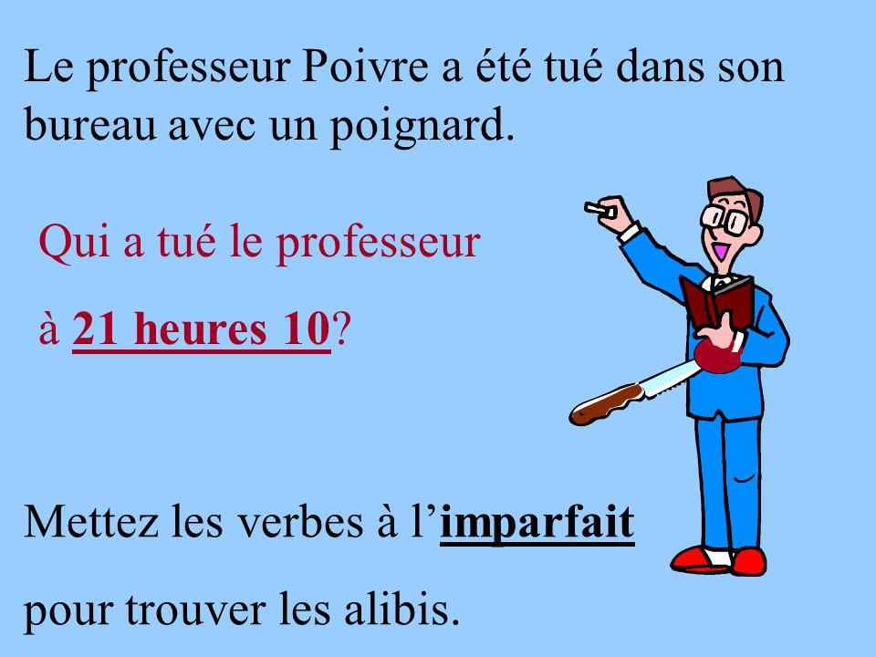 Le professeur Poivre a été tué dans son bureau avec un poignard.