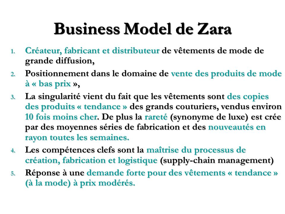 Business Model de ZaraCréateur, fabricant et distributeur de vêtements de mode de grande diffusion,