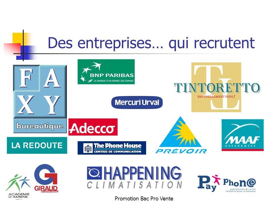 Des entreprises… qui recrutent