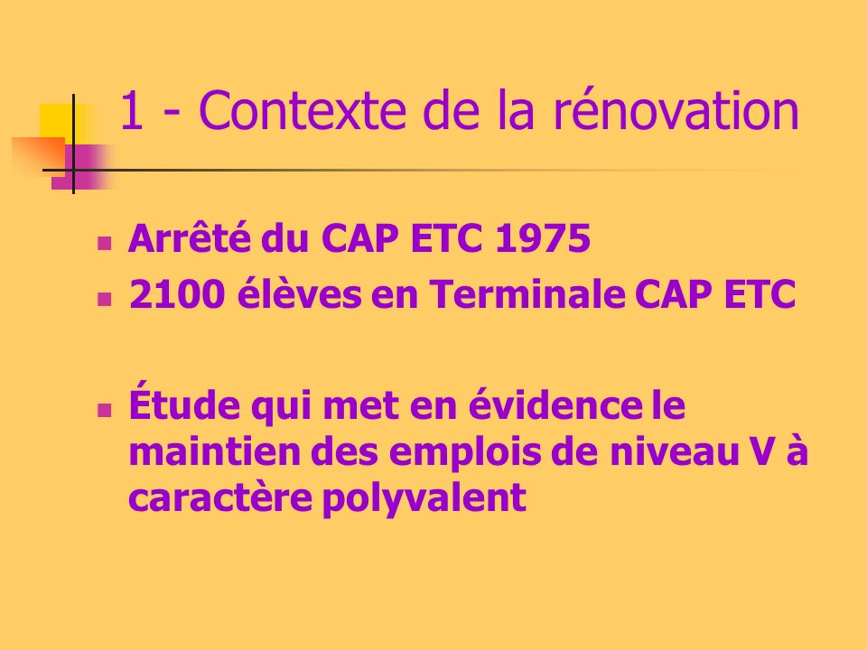 1 - Contexte de la rénovation