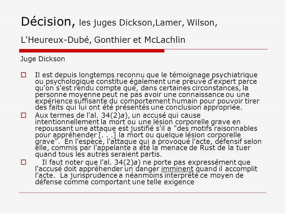 Décision, les juges Dickson,Lamer, Wilson, L Heureux‑Dubé, Gonthier et McLachlin