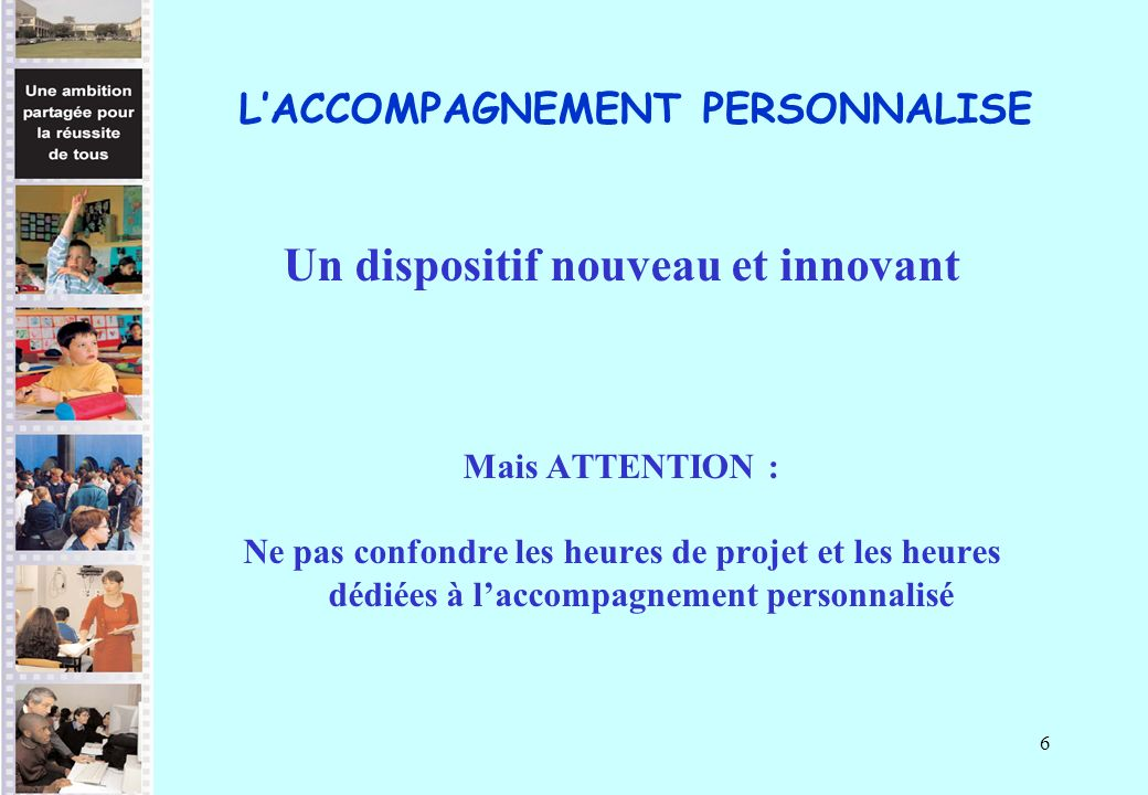L'ACCOMPAGNEMENT PERSONNALISE