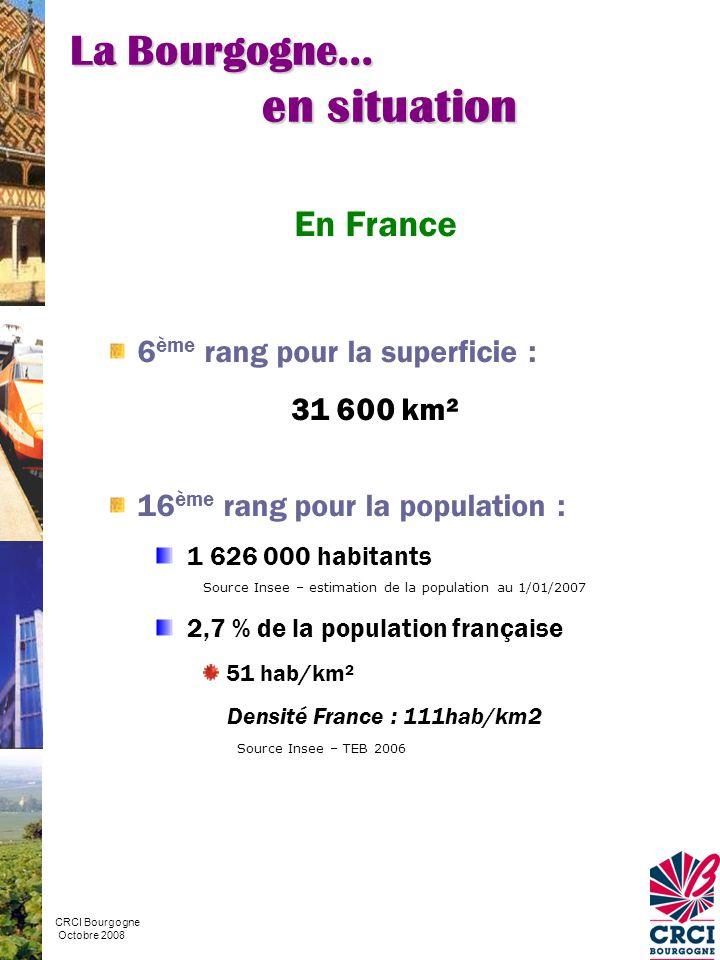en situation La Bourgogne… En France 6ème rang pour la superficie :