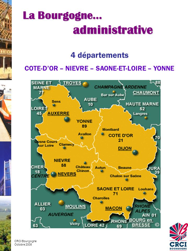 COTE-D'OR – NIEVRE – SAONE-ET-LOIRE – YONNE
