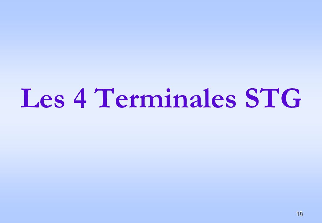 Les 4 Terminales STG