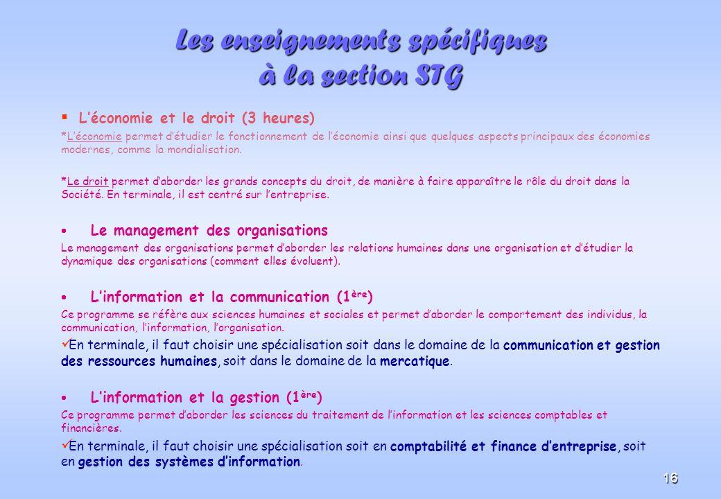 Les enseignements spécifiques à la section STG